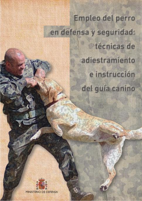 LibroEjercito: técnicas de adiestramiento e instrucción del guía canino