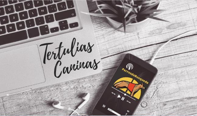 Tertulias Caninas de PerrosdeBusqueda
